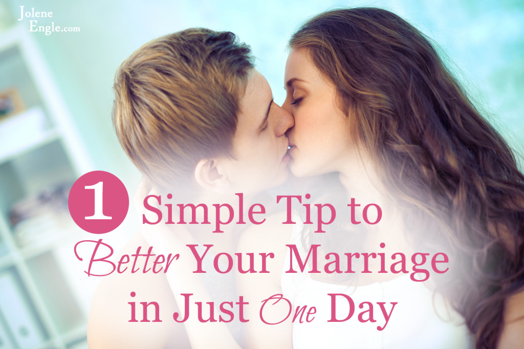 One Simple Tip to Better Your Marriage in Just One Day