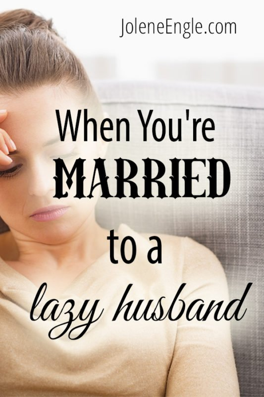 When You're Married to a Lazy Husband