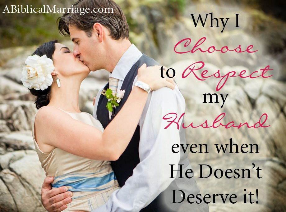 Why I Choose to Respect My Husband even when He Doesn't Deserve it