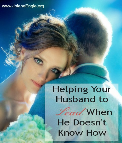 Helping Your Husband To Lead When He Doesnt Know How-6090