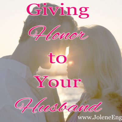 Giving Honor to Your Husband