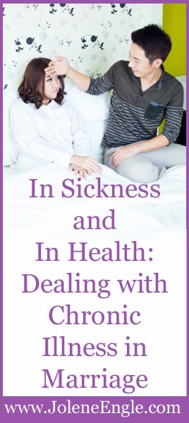 In Sickness and In Health:  Dealing with Chronic Illness in Marriage (Part 1)