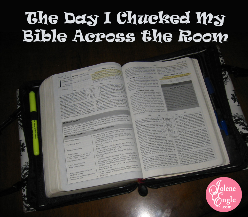The Day I Chucked My Bible Across the Room