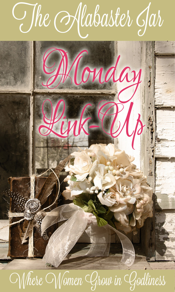 The Alabaster Jar's Monday Link Up