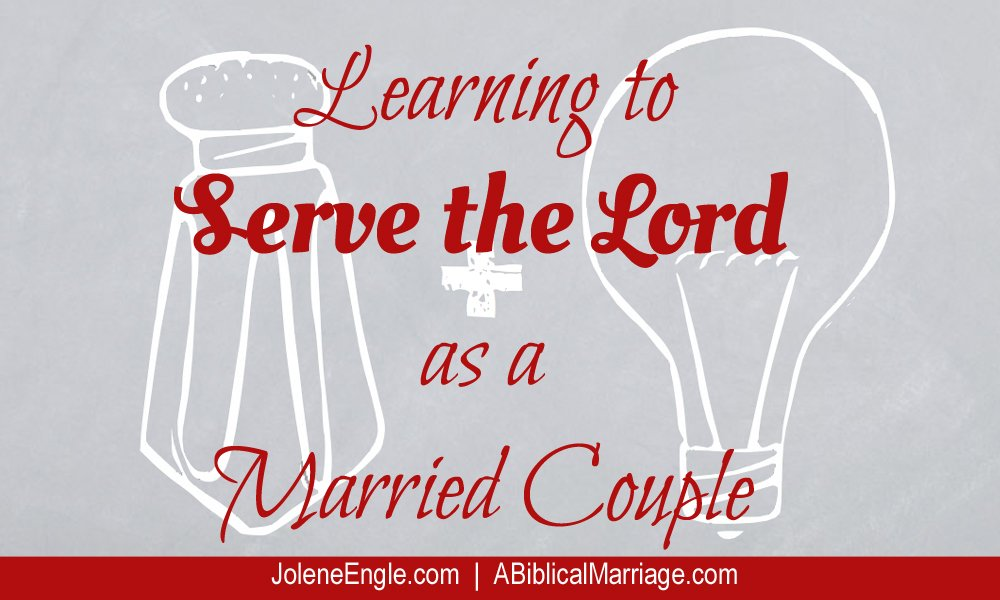 Learning to Serve the Lord as a Married Couple