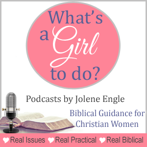 What's a Girl to do? Podcasts by Jolene Engle