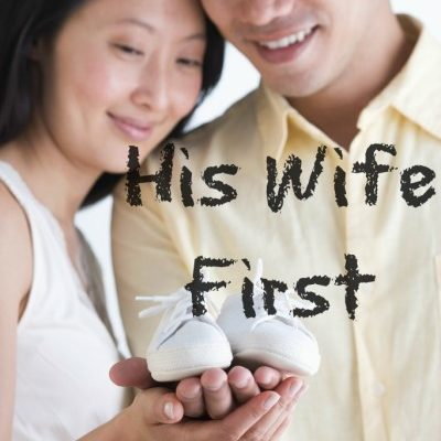 Day 17: His Wife First