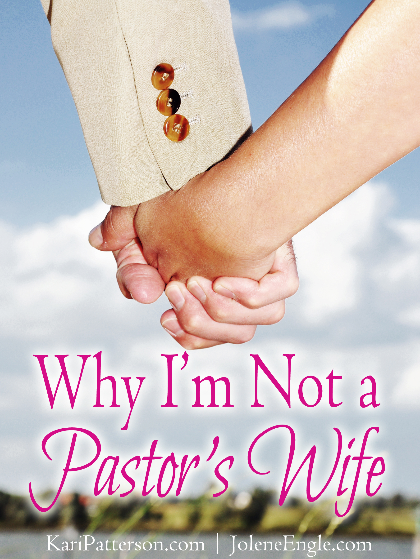 Why I'm Not a Pastor's Wife