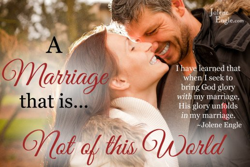 A Marriage that is Not of this World