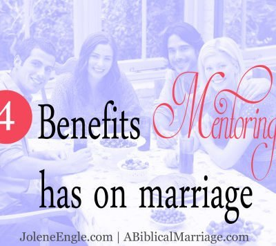 The 4 Benefits Mentoring Has on Marriage