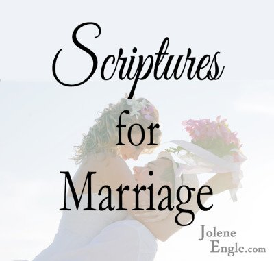 Scriptures to hold on to when married.