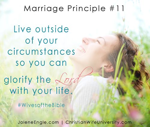 Marriage Principles #11 from the Wives of the Bible by Jolene Engle