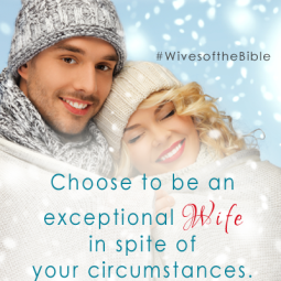 Marriage Principle #13 from the Wives of the Bible by Jolene Engle