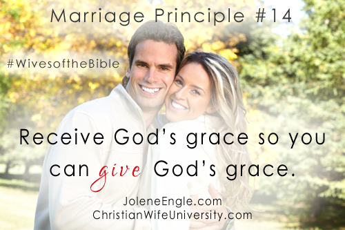 Marriage Principle #14 from the Wives of the Bible by Jolene Engle