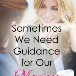 Sometimes We Need Guidance for Our Marriage