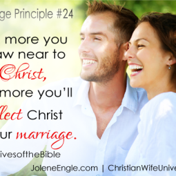 Marriage Principle #24 from the life of Sarah- Wives of the Bible by Jolene Engle