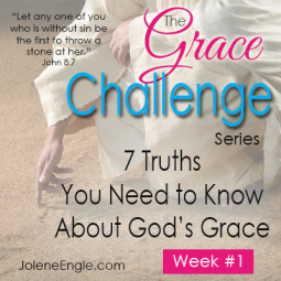 7 Truths You Need to Know About God's Grace by Jolene Engle