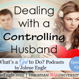 Dealing with a Controlling Husband