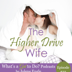 The Higher Drive Wife by Jolene Engle