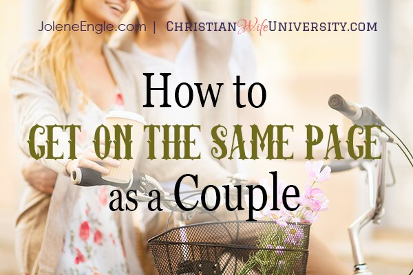 How to Get on the Same Page as a Couple