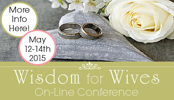 Wisdom for Wives On-Line Conference