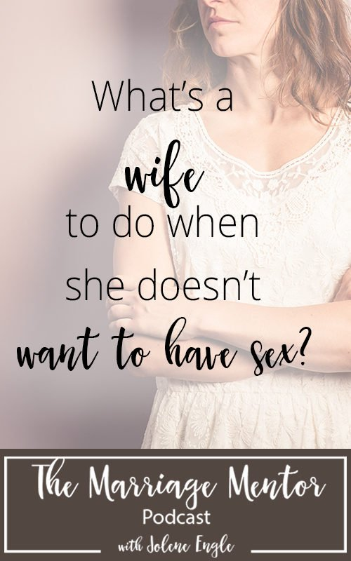 My wife does not want to have sex