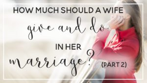 give-in-marriage-part-2