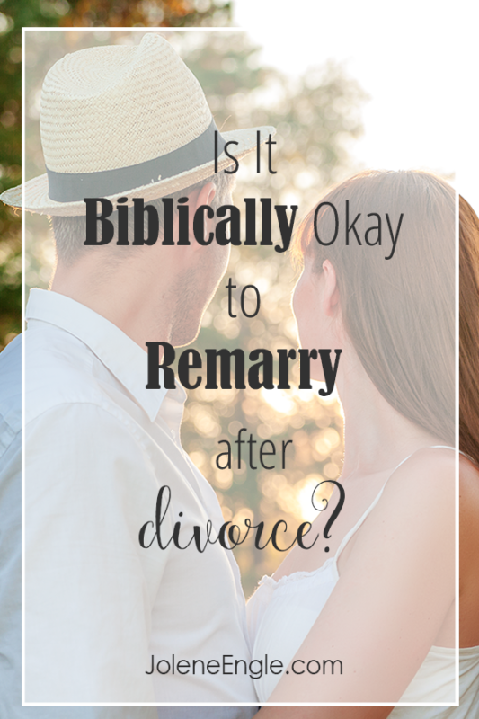Is It Biblically Okay To Remarry After Divorce Jolene Engle