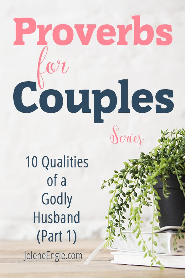 10 Qualities of a Godly Husband