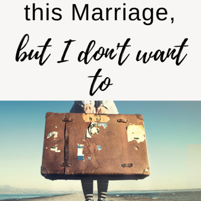 I Should Leave this Marriage, but I Don't Want to